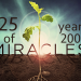 25 Years of Miracles: 2008